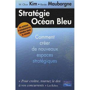 'Blue Ocean - Value Innovation' : la démarche Valeur appliquée à la stratégie