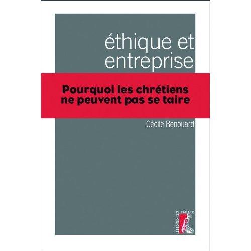 """""""Ethique et Entreprise"""" par Soeur Cécile Renouard, Directeur de recherche à l'ESSEC"""