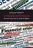 """""""L'urgence éthique, une autre vision pour le monde des affaires"""" iBook de Emmanuel Toniutti"""