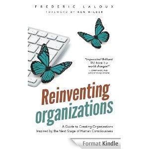 «Reinventing organizations» par Frédéric Laloux
