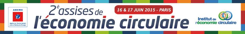 ADEME : des 2e assises de l'Economie Circulaire pleines de méthodes Valeur(s)