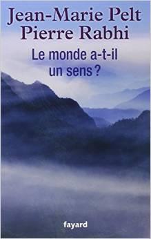 Le monde a-t-il un sens ? par Jean-Marie Pelt