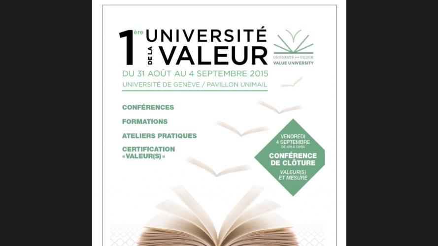 la 1e Université de la Valeur à Genève du 31 août au 4 septembre