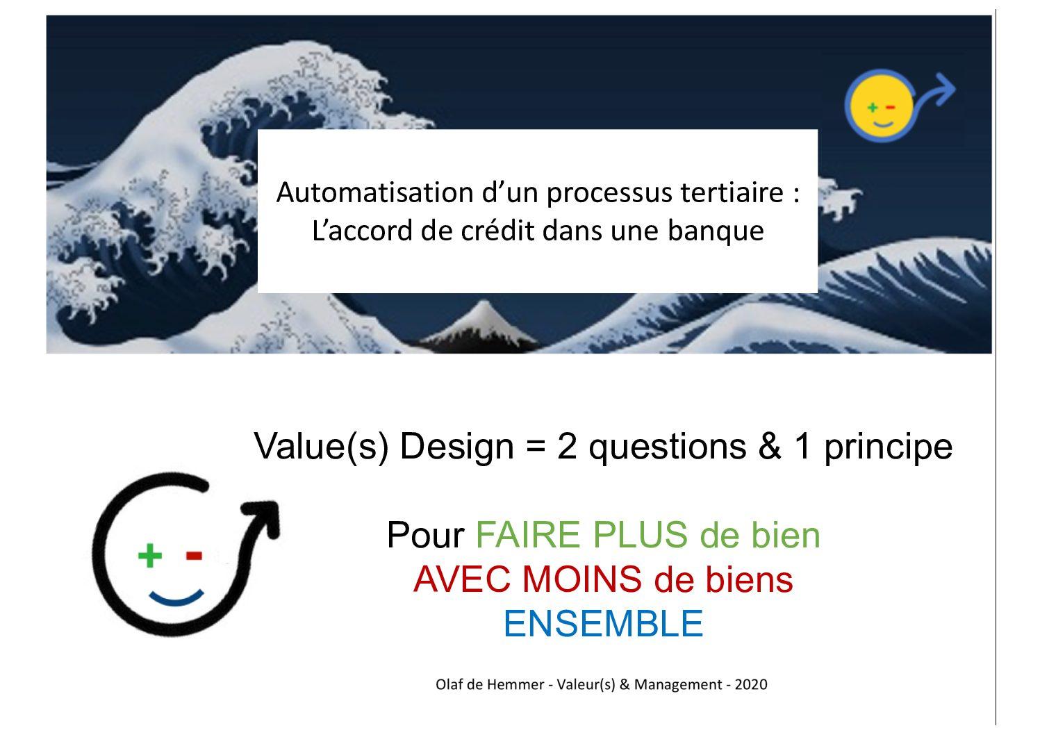 «les belles histoires du Value(s) Design : la digitalisation d'un process commercial bancaire»