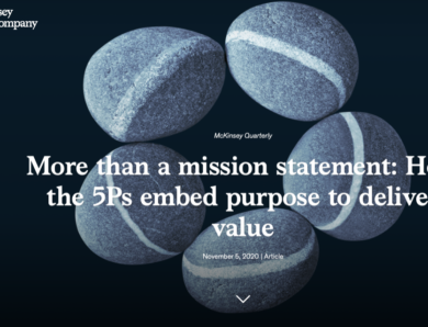 « More than a mission statement: How the 5Ps embed purpose to deliver value » a McKinsey article