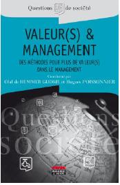 VALEUR(S) & MANAGEMENT Des méthodes pour plus de valeur(s) dans le management
