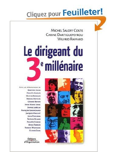 """""""Le dirigeant du 3e millénaire"""" aux Ed° Organisation en 2009 !"""