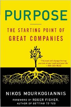 """Purpose : the starting point of great companies"" de Nikos Mourkogiannis"