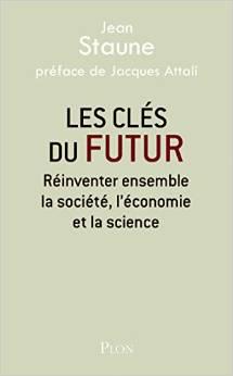 Les clés du futur, par Jean Staune