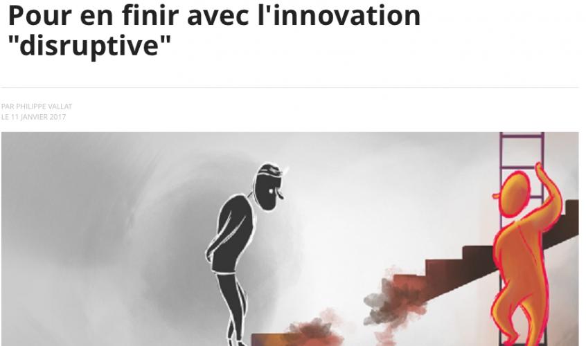 """Pour en finir avec """"l'innovation disruptive"""" par Philippe Vallat"""