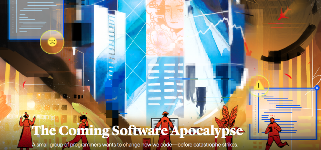 The coming software apocalypse