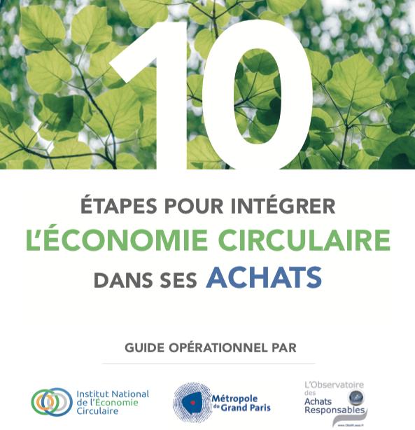 10 ÉTAPES POUR INTÉGRER L'ÉCONOMIE CIRCULAIRE DANS SES ACHATS