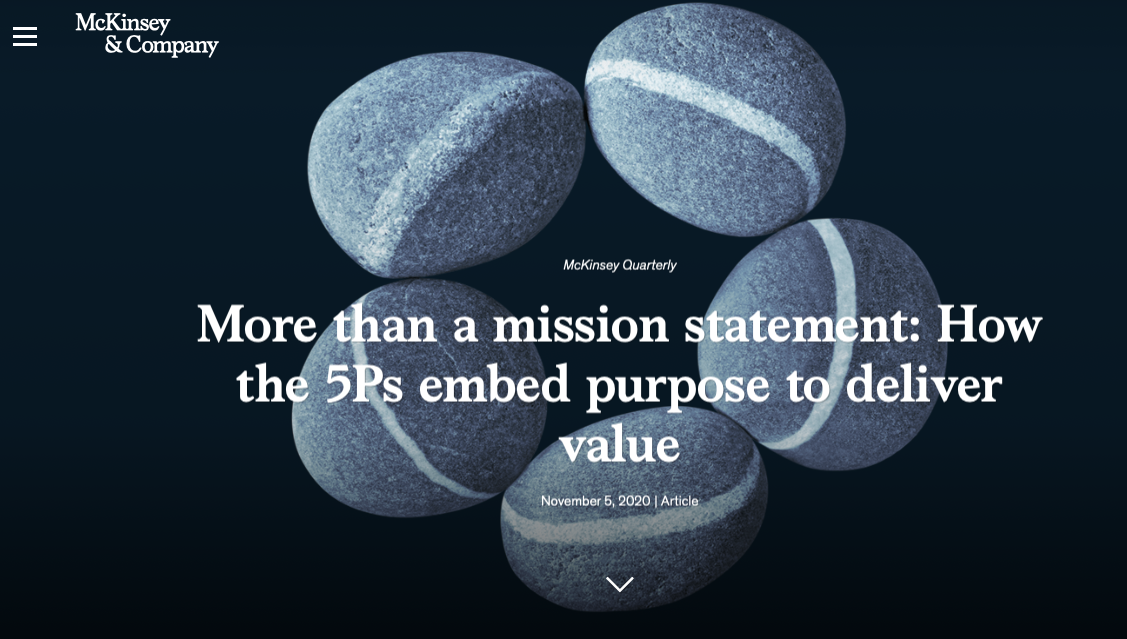 """More than a mission statement: How the 5Ps embed purpose to deliver value"" a McKinsey article"